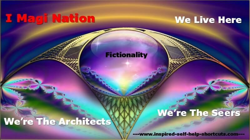 Inspired self help tutorials reveal that reality is illusion created by your own consciousness, using the tool of imagination!
