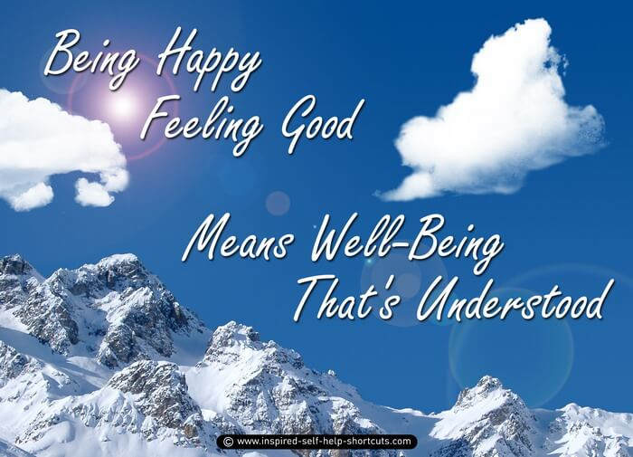 One of the Inspired Awakening Kit's images reminds us that Being Happy and Feeling Good is synonymous to Well-Being!