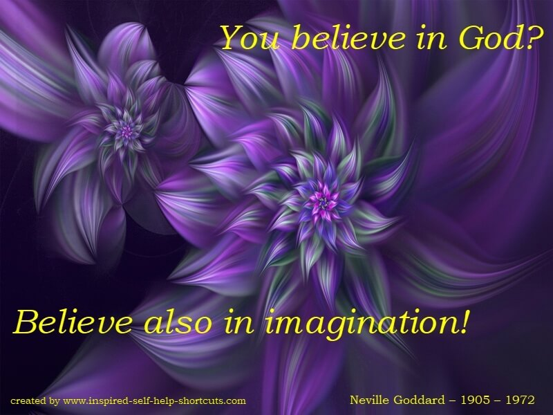 Your imagination is the conduit between your higher self and your physical self.